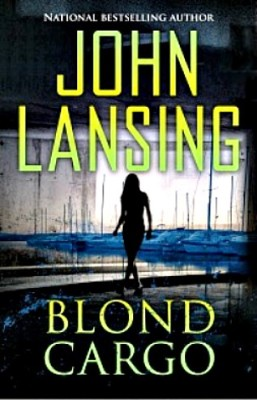 Blond Cargo by John Lansing Book Review