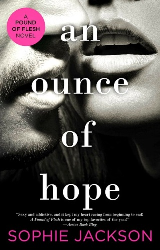 An Ounce of Hope by Sophie Jackson  + Giveaway