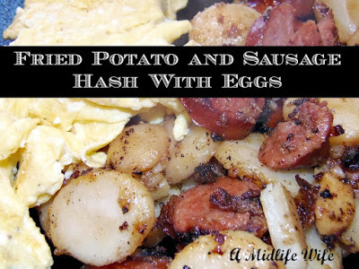 Fried Potato and Sausage Hash With Eggs Recipe