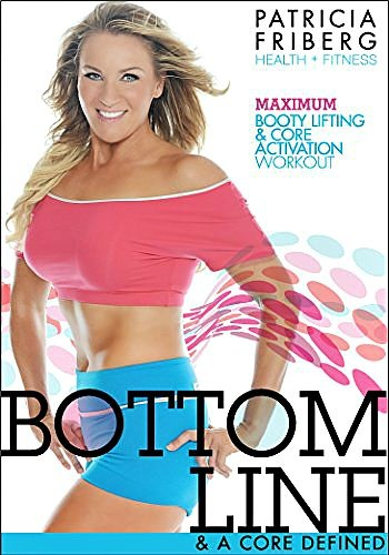 Help for Your Core With Patricia Friberg Bottom Line & A Core Defined Fitness DVD