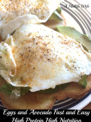 Eggs and Avocado: Fast and Easy High Protein High Nutrition