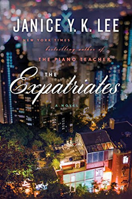 The Expatriates by Janice Y. K. Lee: Book Review