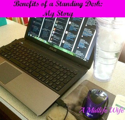 Benefits of a Standing Desk: My Story