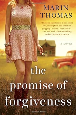 The Promise of Forgiveness by Marin Thomas