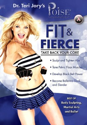 POISE Fit & Fierce: Take Back Your Core DVD by Dr Teri Jory