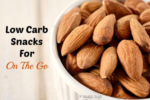 Low Carb Snacks For On The Go - Low Carb Living on AMidlifeWife.com