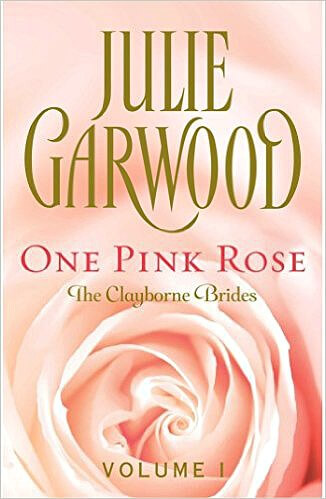 One Pink Rose by Julie Garwood: Book Review