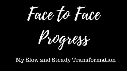Face to Face Progress