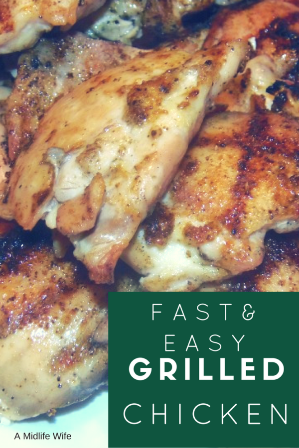 Fast and Easy Grilled Chicken Recipe by AMidlifeWife