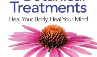 Natural Antibiotics & Botanical Treatments by Aruna M. Siewert
