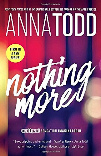 New Release Feature: Nothing More by Anna Todd