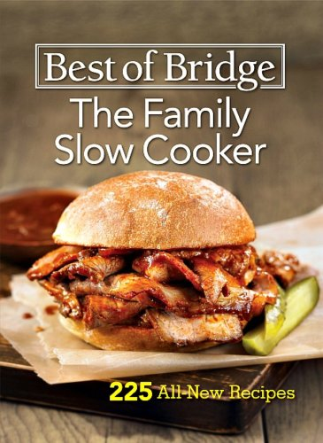 Best of Bridge: The Family Slow Cooker Cookbook Review