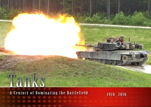 Tanks: A Century of Dominating the Battlefield Movie DVD Review
