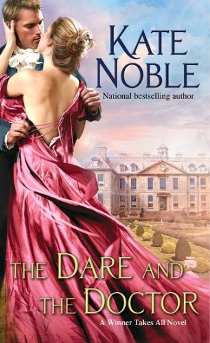 The Dare and The Doctor by Kate Noble: Review