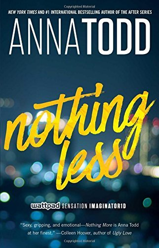 Nothing Less by Anna Todd: Review