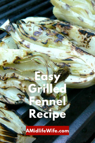 Easy Grilled Fennel Recipe - A Midlife Wife