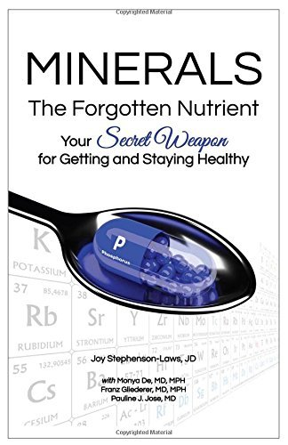 Minerals The Forgotten Nutrient by Joy Stephenson-Laws and others