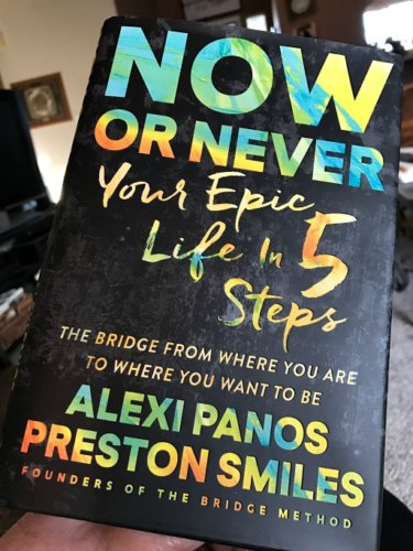 Now or Never: Your Epic Life in 5 Steps – Book Review