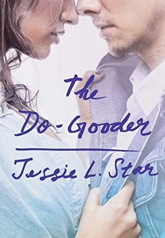 The Do-Gooder by Jessie L. Star: Book Review