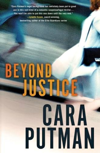 Beyond Justice by Cara C. Putman: Book Review
