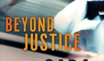 Beyond Justice by Cara C. Putman
