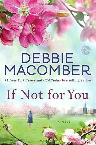 If Not For You by Debbie Macomber - book review