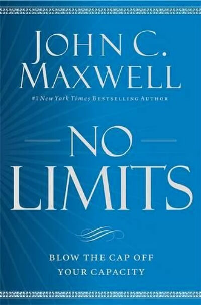 No Limits by John C. Maxwell