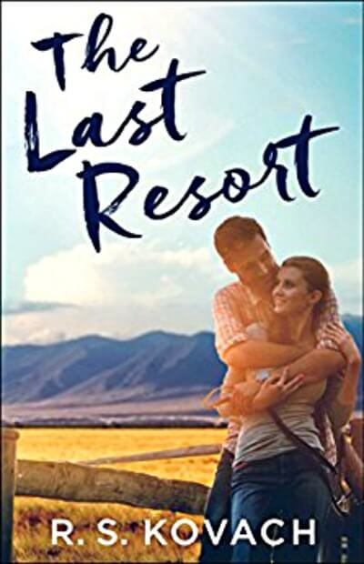 The Last Resort by R.S. Kovach