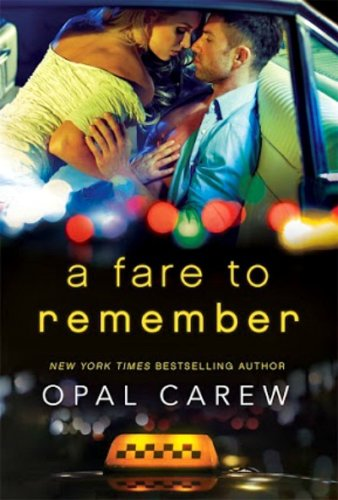 A FARE TO REMEMBER by Opal Carew: Book Review