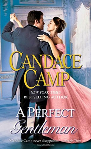 A Perfect Gentleman by Candace Camp
