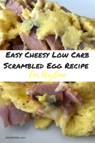 Easy Cheesy Low Carb Scrambled Egg Recipe For Anytime - AMidlifeWife.com