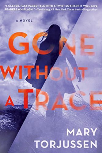 Gone Without a Trace by Mary Torjussen: Book Review