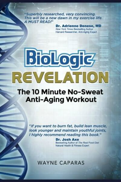 BioLogic Revelation: The 10 Minute No-Sweat Anti-Aging Workout - book review