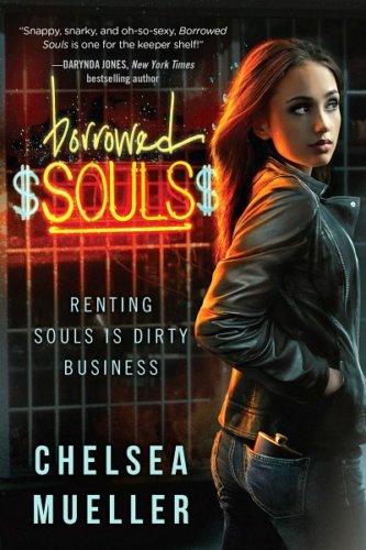 Borrowed Souls: A Soul Charmer Novel by Chelsea Mueller: Review