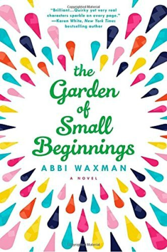 The Garden of Small Beginnings by Abbi Waxman: Review