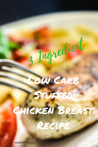 3 Ingredient Low Carb Stuffed Chicken Breast Recipe