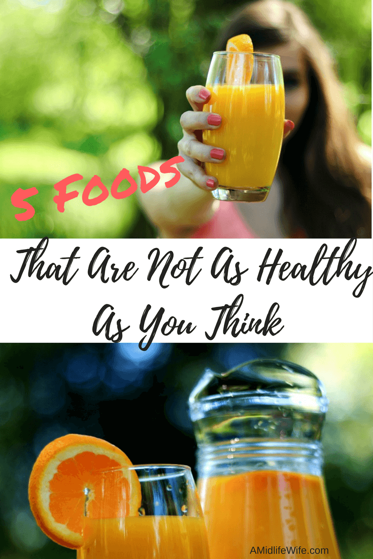 5 Foods That Are Not As Healthy As You Think