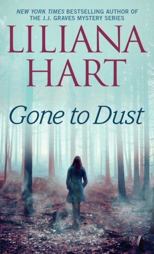 Celebrate Gone to Dust by Liliana Hart Book Birthday!
