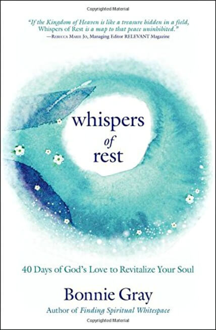 Whispers of Rest by Bonnie Gray - A 40 Day Devotional Journey: Review