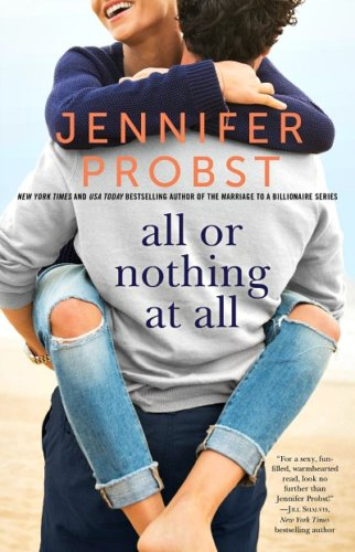 All Or Nothing At All by Jennifer Probst: Book Review