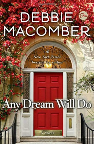 Any Dream Will Do by Debbie Macomber: Book Review
