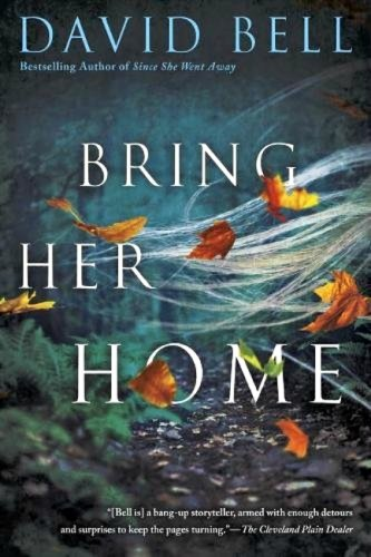 Bring Her Home by David Bell: Review