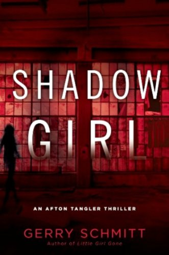 Shadow Girl by Gerry Schmitt: Book Review and Blog Tour