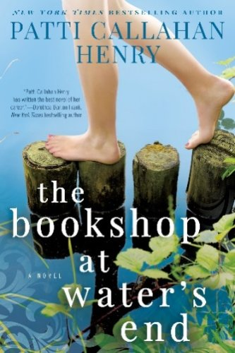 The Book Shop at Water's End by Patti Callahan Henry