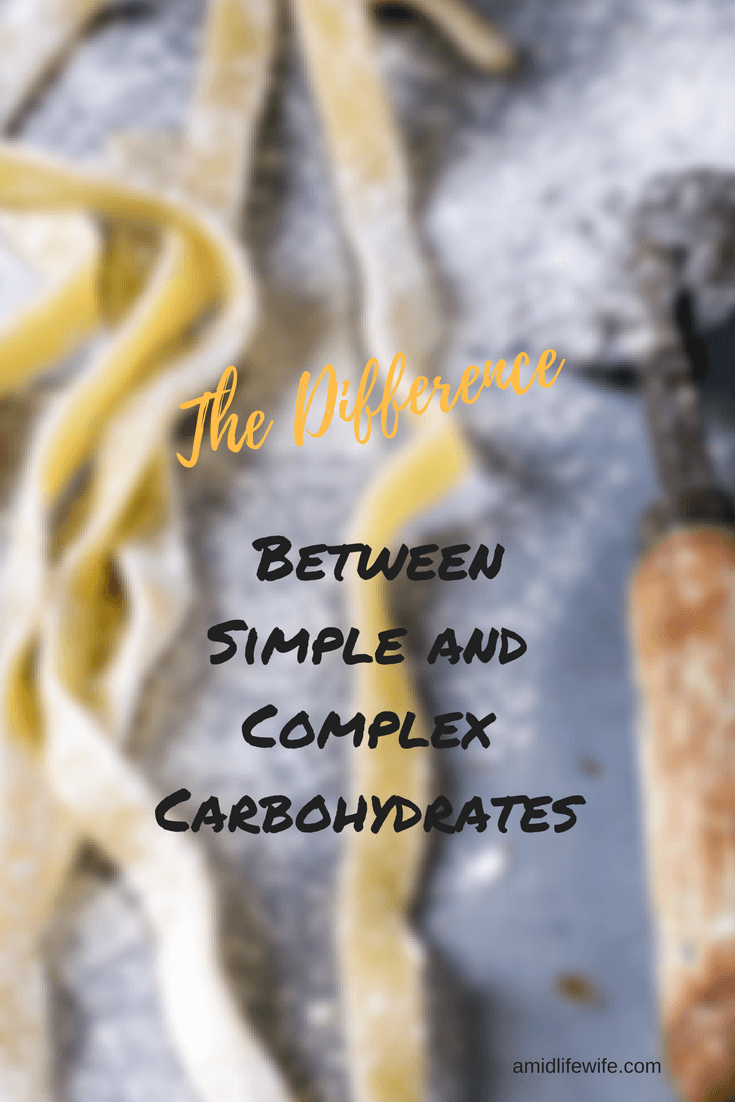 The Difference Between Simple and Complex Carbohydrates