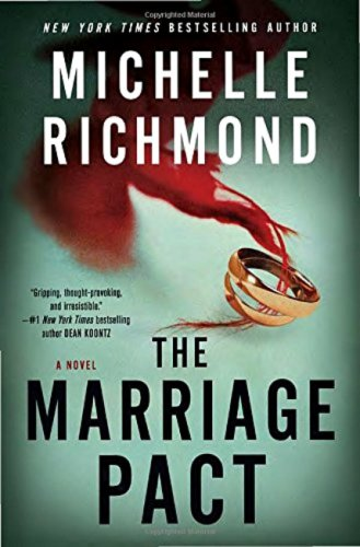 The Marriage Pact by Michelle Richmond: Review
