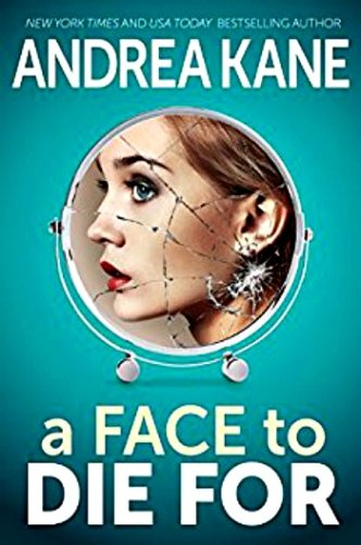 A Face to Die For by Andrea Kane: Review