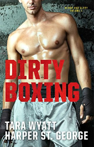 Dirty Boxing by Harper St. George and Tara Wyatt: Review