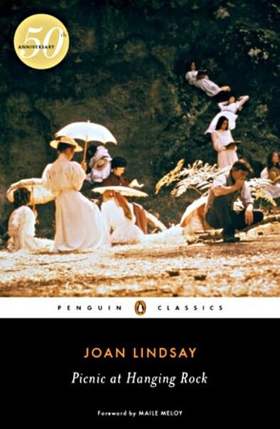 PICNIC AT HANGING ROCK by Joan Lindsay: 50th Anniversary Edition