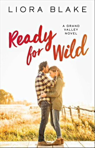 Ready for Wild by Liora Blake: Review